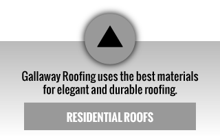 gallaway roofing uses the best materials for elegant and durable roofing | residential roofs